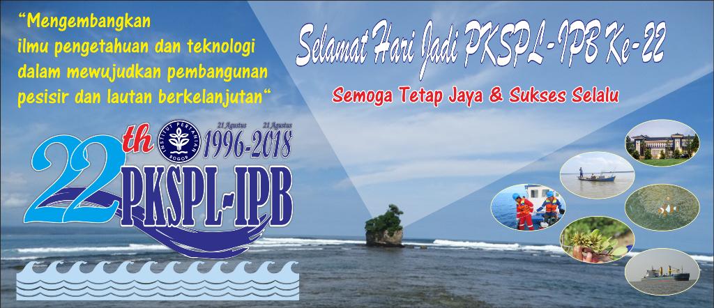 Hari Jadi PKSPL-IPB ke-22 (1996-2018)