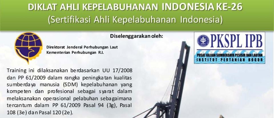 Training Ahli Kepelabuhan Indonesia Ke-26