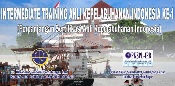 Intermediate Training Ahli Kepelabuhan Indonesia Ke-1